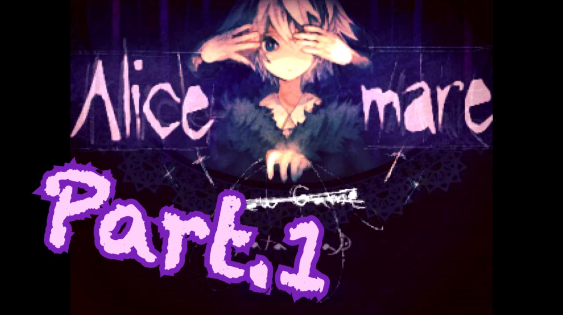 【Alice mare】初実況 Part…